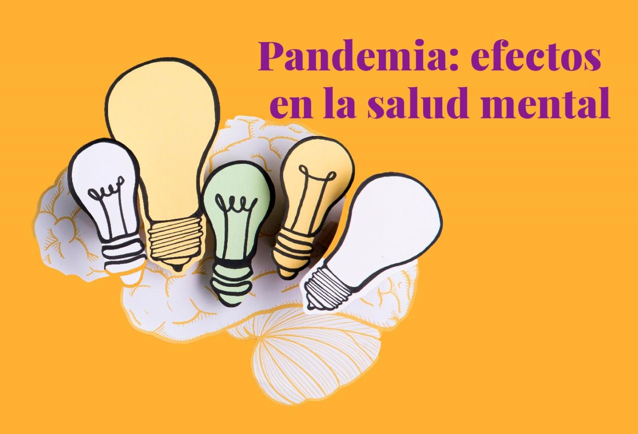 Pandemia: efectos en la salud mental