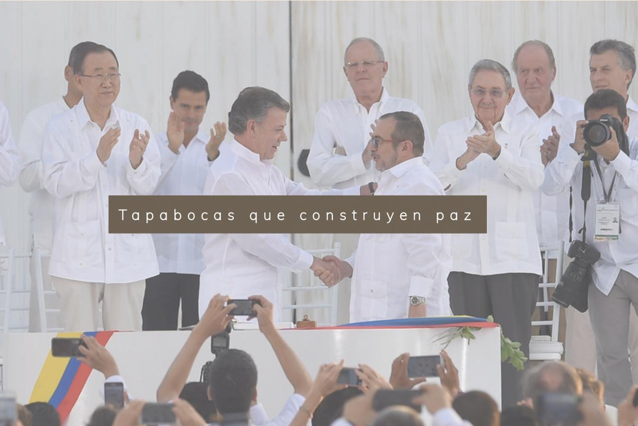 Tapabocas que construyen paz
