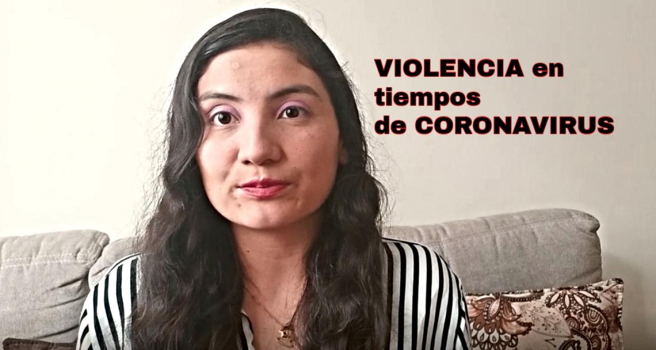 Violencia en tiempos de Coronavirus