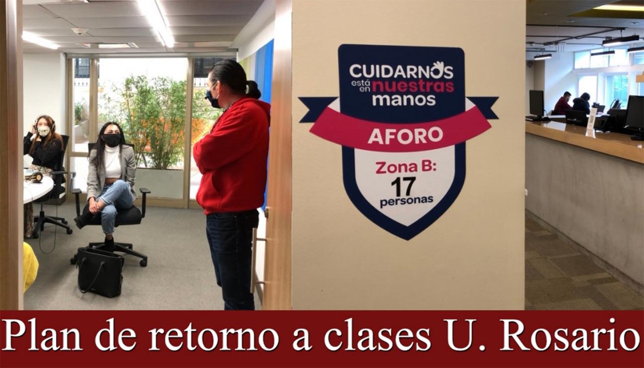 La vuelta a las clases presenciales en la Universidad del Rosario en 2021