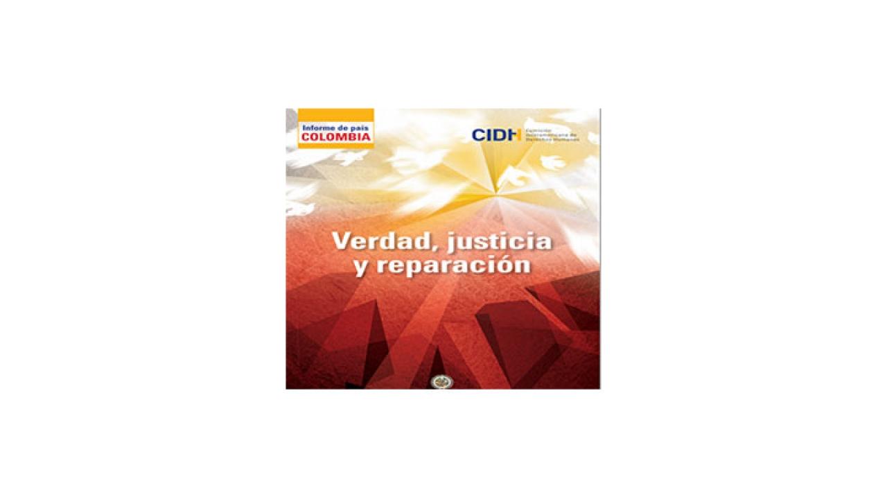 Informe de la CIDH revela impunidad de actores armados