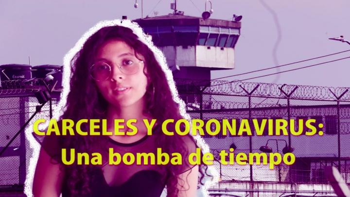 Cárceles y Coronavirus, una mezcla explosiva