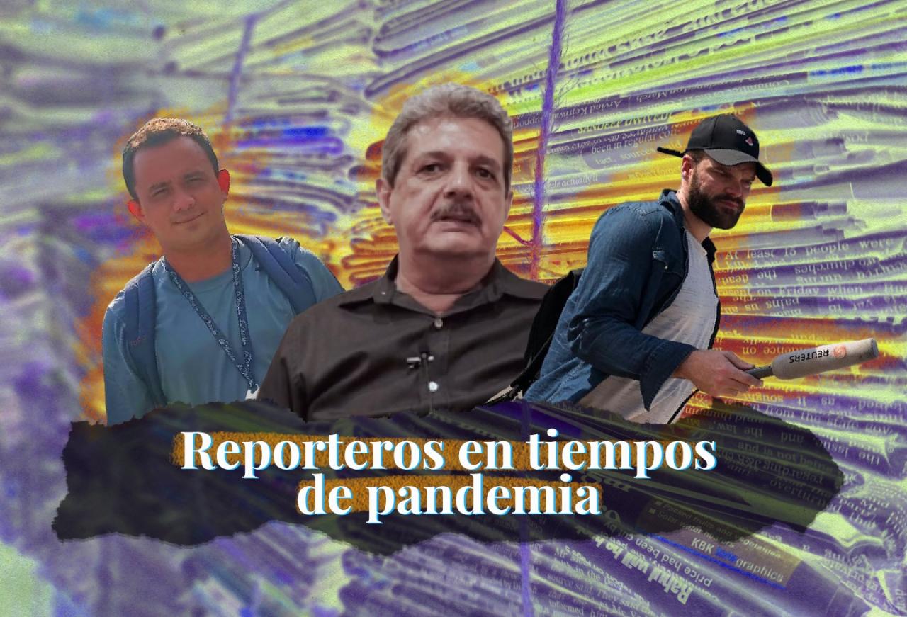 Los reporteros en tiempos de pandemia en países como México, Colombia y Venezuela