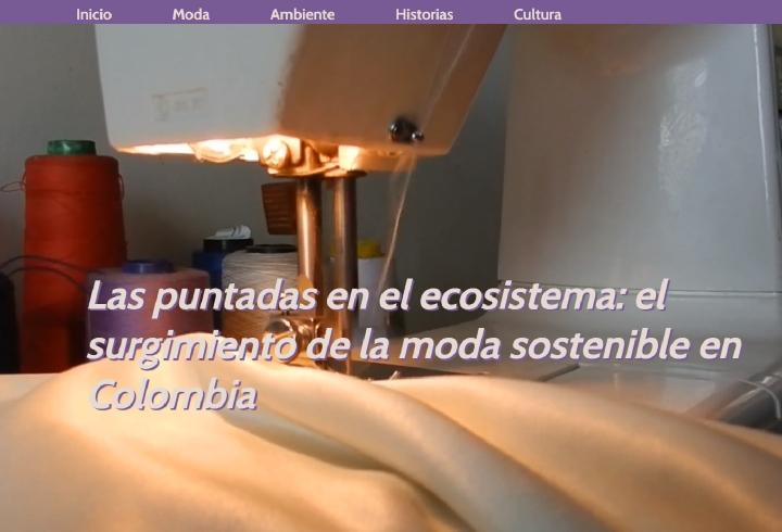 Las puntadas en el ecosistema: el surgimiento de la moda sostenible en Colombia
