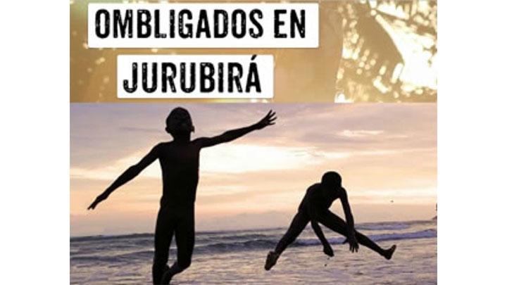 Poster Ombligados en Jurubirá