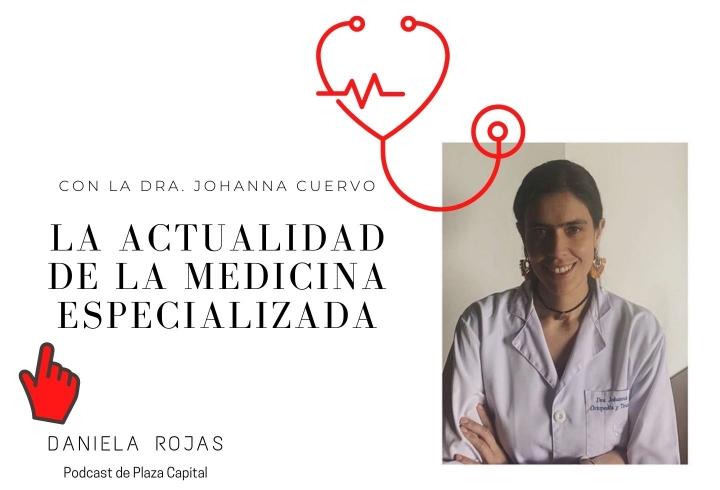 Podcast con la Dr. Johanna Cuervo