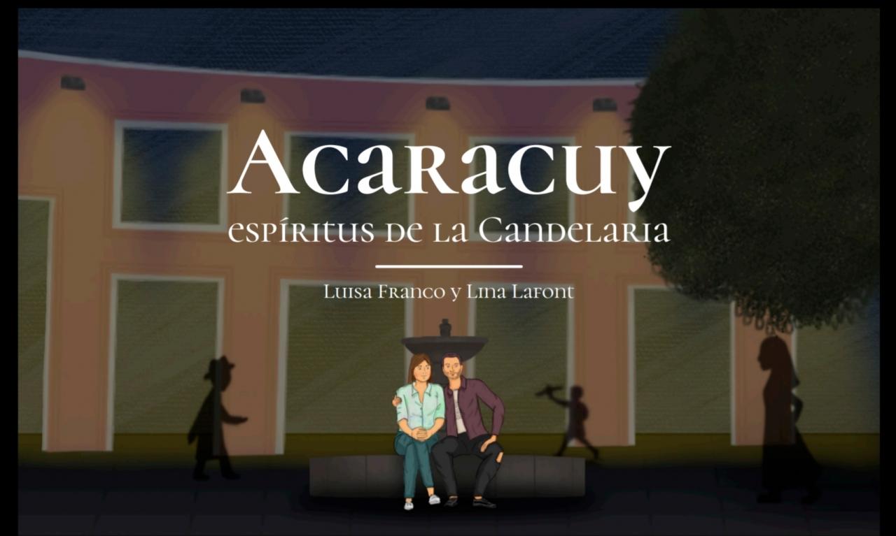Acaracuy: espíritus de La Candelaria