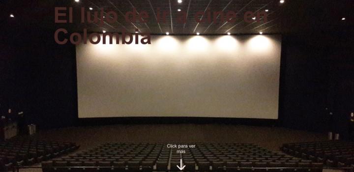 El lujo de ir a cine en Colombia